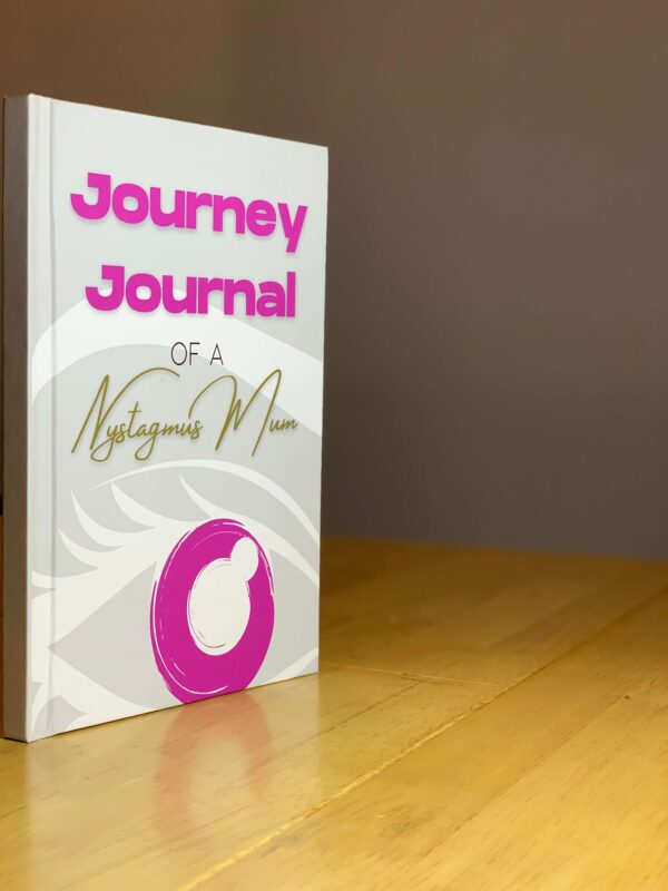 Journey journal of a Nystagmus Mum